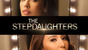 The Step Daughters October 16, 2018 Pinoyflix