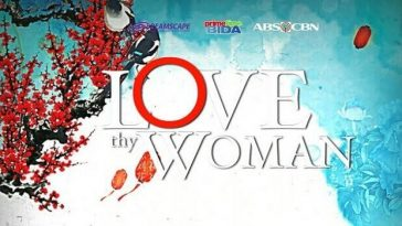 Love Thy Woman August 11, 2020 Pinoy Channel