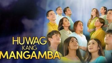 Huwag Kang Mangamba May 12, 2021 Pinoy Channel
